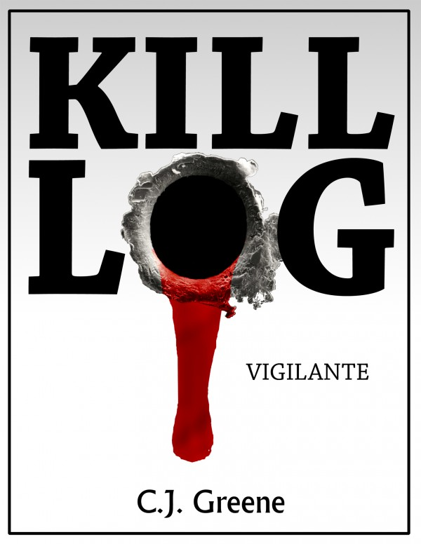 Kill Log: Vigilante